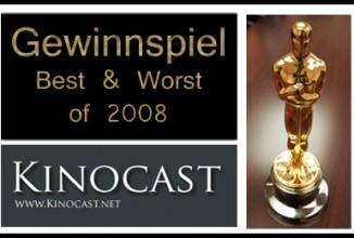 Kinocast Gewinnspiel: Best & Worst 2008