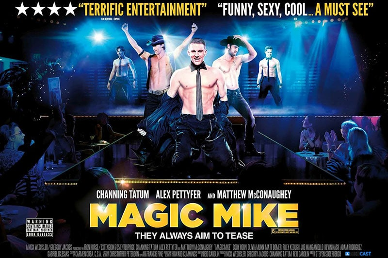 Magic Mike Poster #258: Magic Mike Steven Soderbergh Reid Carolin Olivia Munn Micaela Johnson Matthew McConaughey Matt Bomer James Martin Kelly Denise Vasi Concorde Cody Horn Channing Tatum Alex Pettyfer Adam Rodriguez