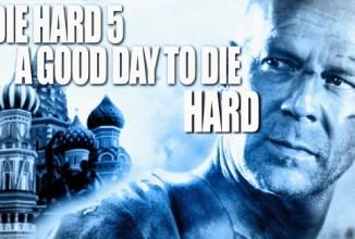 Stirb langsam 5 – Ein guter Tag zum Sterben