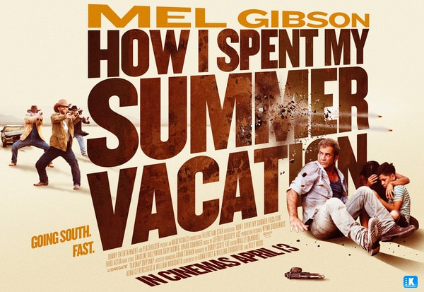 Get the Gringo How i spent my summer vacation  + Film Movie Poster