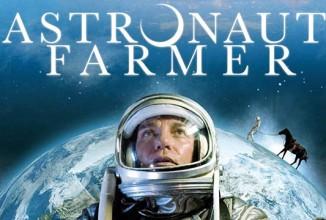 """#034 """"Astronaut Farmer"""""""