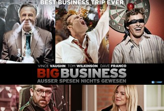 #375: Big Business – Außer Spesen nichts gewesen (Unfinished Business), Blackhat, Zombiber, Dark Tide