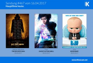 #467: The Bye Bye Man <br>Ghost in the Shell <br>Boss Baby <br>Life