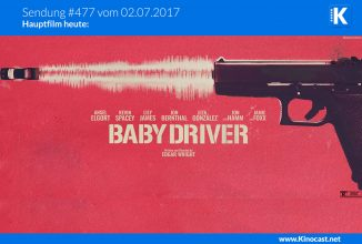 #477: Baby Driver, <br>Ich einfach unverbesserlich 3, <br>Girls Night Out, <br>Fast & Furious 8, <br>COMIC CON Germany