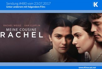#480: Meine Cousine Rachel, <br>King Arthur: Legend of the Sword, <br>Pet