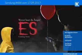 #484: ES Teil 1 (2017), Baywatch, The Deuce, The Sinner