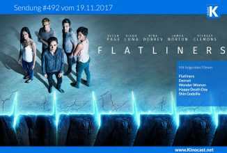 #492: Flatliners (2017), <BR> Detroit, <BR> Happy Deathday <BR> Wonder Woman <BR> Shin Godzilla