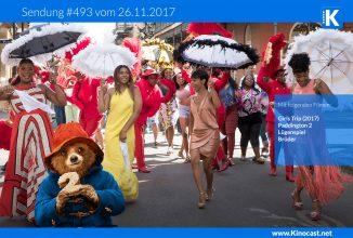 #493: Girls Trip (2017), <BR> Paddington 2, <BR> Lügenspiel, <BR> Brüder