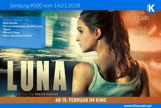 #500: Luna [Lunas Revenge], <BR>Bad Moms, <BR>Jigsaw, <BR>Plötzlich Papa, <BR>Dieses bescheuerte Herz