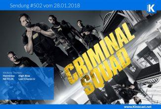 #502: Criminal Squad [Den of Thieves], <BR>High-Rise, <BR>Netflix: Last Chance U