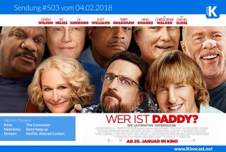 #503<BR>Wer ist Daddy? [Father Figures], <BR>The Commuter, <BR>Dont hang up, <BR>Altered Carbon