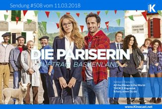 #508:<BR>Die Pariserin – Auftrag Baskenland <BR>Alles Geld der Welt <BR>Thor 3: Ragnarok <BR>Schatz, nimm Du sie