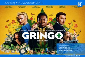 #512: Gringo, Ready Player One, Unreal