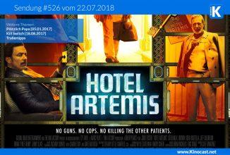 #526: Hotel Artemis, Plötzlich Papa, Kill Switch, Trailertipps