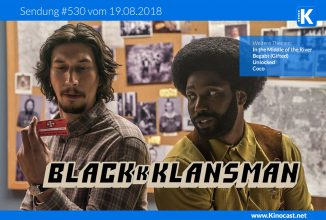 #530: <BR>BlacKkKlansman, <BR>In the Middle of the River, <BR>Begabt (Gifted), <BR>Unlocked