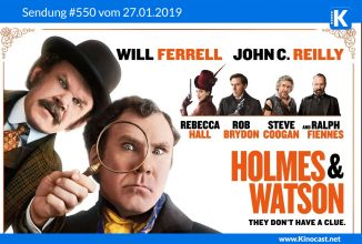 #550: Holmes & Watson, Freedom Writers, Aufbruch zum Mond (FIRST MAN), Fist Fight, Hot Dog, Bohemian Rhapsody