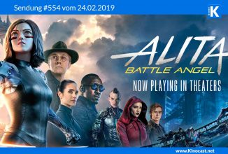#554: <BR>Alita: Battle Angel, <BR>Vice, <BR>Ralph reichts 2: Chaos im Netz, <BR>Better watch out, <BR>Velvet Buzzsaw<BR>