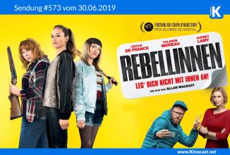 #573: <BR>Rebellinnen – Leg dich nicht mit ihnen an, <BR>Long Shot – Unwahrscheinlich, aber nicht unmöglich, <BR>Comiccon