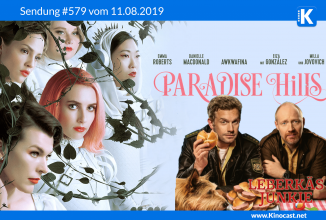 #579: <BR>Paradise Hills, <BR>Leberkäsjunkie, <BR>Nur ein kleiner Gefallen, <BR>Johnny English 3, <BR>Night School