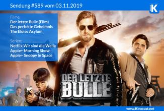 #589: <BR>Der letzte Bulle (Film), <BR>Das perfekte Geheimnis, <BR>The Eloise Asylum, <BR>Apple+