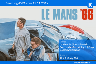 #591: <BR>Le Mans 66 (Ford v Ferrari), <BR>Everybodies Everything (Lil Peep Doku), <BR>Doom: Annihilation