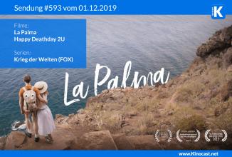 #593: <BR>La Palma,<BR>Happy Deathday 2U,<BR>Plan B – Scheiß auf Plan A,<BR>Krieg der Welten (FOX)