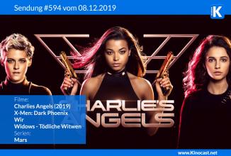 #594: <BR>Drei Engel für Charlie (2019),<BR>X-Men: Dark Phoenix,<BR>Widows,<BR>Wir
