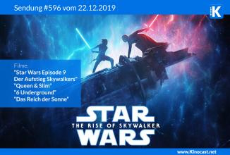 #596: <BR>Star Wars Episode IX: Der Aufstieg Skywalkers,<BR>Queen & Slim,<BR>6 Underground,<BR>Das Reich der Sonne (1987)