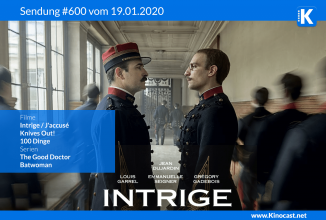 #600: Intrige- J'accusé – An Officer and a Spy, <BR> Knives out!, <BR>100 Dinge