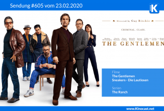 #605: The Gentlemen, Sneakers – Die Lautlosen, The Ranch