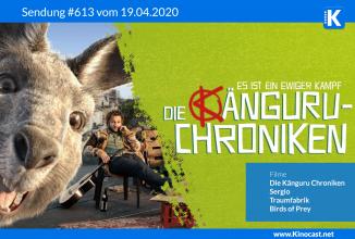 #613: Die Känguru Chroniken, Sergio, Traumfabrik, Birds of Prey