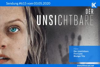 #615: Der Unsichtbare, <BR>First Love, <BR>Blutiger Trip