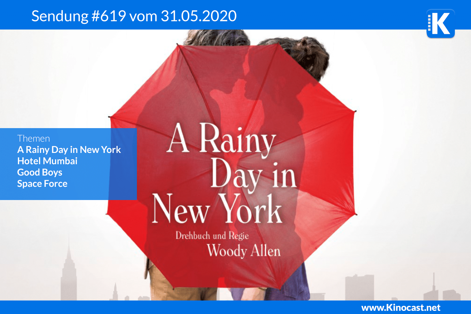 A Rainy Day in New York Woody Allen Hotel Mumbai Good Boys Space Force Download film german deutsch Podcast