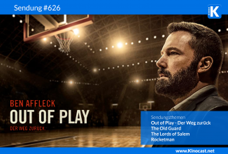 #626: Out of Play: Der Weg zurück (The Way back), The Old Guard, Lords of Salem, Rocketman