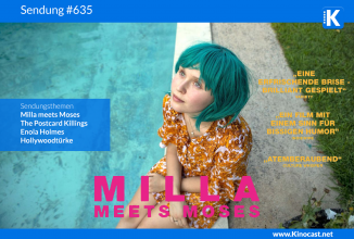 #635: Milla meets Moses (OT: Babyteeth), <BR>Enola Holmes, <BR>The Postcard Killings, <BR>Hollwoodtürke