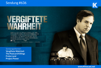 #636: Vergiftete Wahrheit (OT: Dark Waters), <BR>The Postcard Killings, <BR>Freies Land, <BR>American Murder