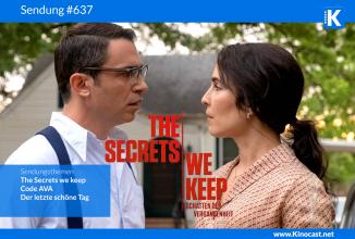 #637: The Secrets we keep – Schatten der Vergangenheit, Code AVA , Der letzte schöne Tag