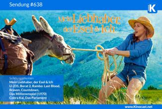 #638: Mein Liebhaber, der Esel & Ich (Antoinette dans les Cévennes), <BR>U-235, <BR>Borat 2, <BR>Rambo: Last Blood, <BR>Das Millionenspiel (1970), <BR>Braven, <BR>Countdown