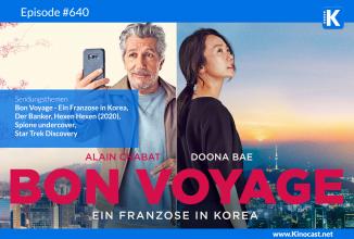 #640: Bon Voyage – Ein Franzose in Korea, <BR>Der Banker, <BR>Hexen hexen (2020), <BR>Just Mercy, <BR>Spione undercover