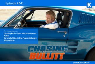 #641: Chasing Bullit – Man. Myth. McQueen, <BR>Asher, <BR>Sarahs Schlüssel, <BR>Absurdistan, <BR>Und jetzt die Muppets