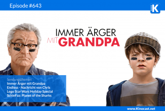 #643: Immer Ärger mit Grandpa, Endless – Nachricht von Chris, LEGO Star Wars Holiday Special, SchleFaz: Planet of the Sharks