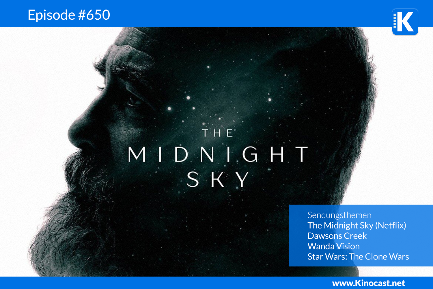 The Midnight Sky Dawsons Creek Wanda Vision Clone Wars Download Kritik Film german deutsch Podcast