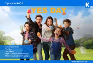 #659: Yes Day, Jesus rolls, High Fidelity (Serie Disney+), Mighty Ducks Game Changers (Disney+)