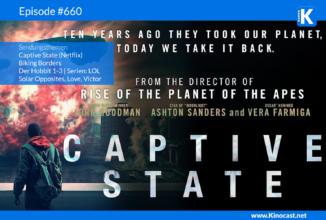 #660: Captive State, Biking Borders, Der Hobbit 1-3, Solar Opposites, Love Victor
