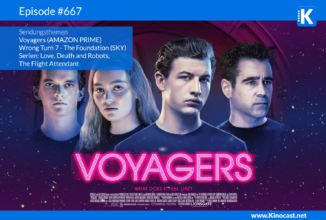 #667: Voyagers, Wrong Turn – The Foundation, ESC 2021