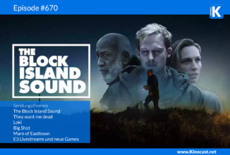 #670: The Block Island Sound, They want me Dead, Loki, Big Shot, Mare of Easttown, E3 Games