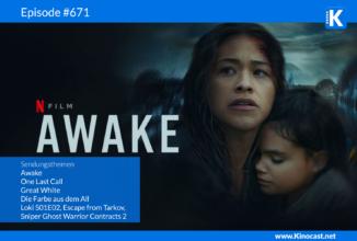 #671: Awake, One Last Call, Great White, Escape from Tarkov, Sniper Ghost Warrior Contracts 2