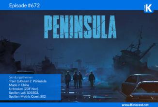 #672: Train to Busan 2: Peninsula, Made in China, Unbroken
